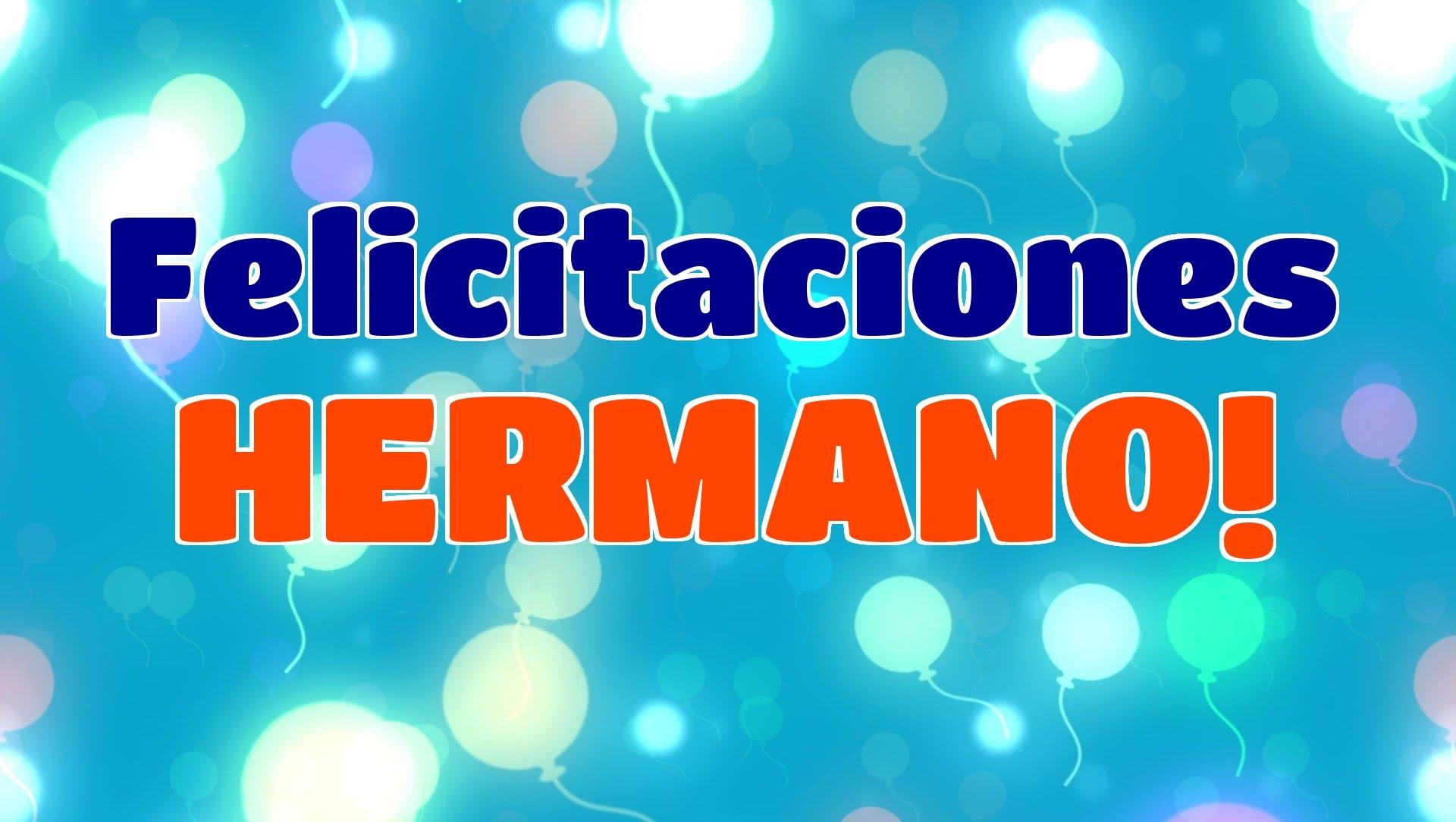 Felicitaciones De Santos Y Cumpleanos.Felicitaciones En Tu Dia Hermano